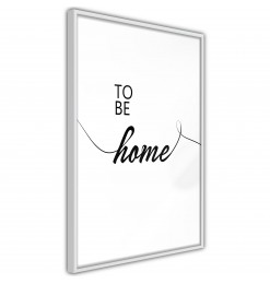 Póster - To Be Home
